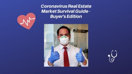 Coronavirus Real Estate Market Survival Guide - Buyer's Edition
