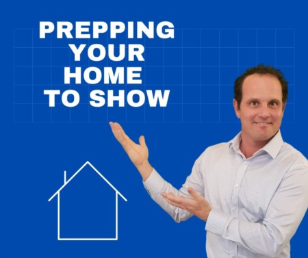 Prepping your home to show!
