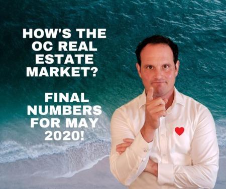 Orange County Housing Market Update - Final Recap of May 2020