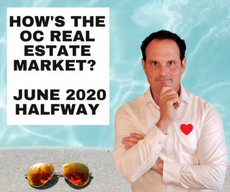 Orange County Housing Market Update - June 2020 - Halfway