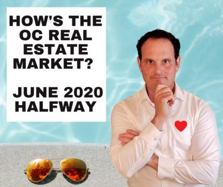 Orange County Housing Market Update - June 2020 - Halfway