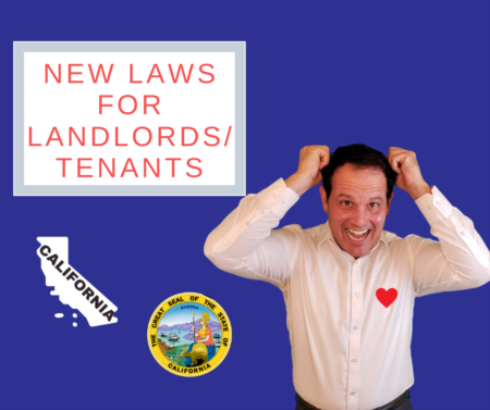 Dramatic upcoming legislation for California landlords and tenants