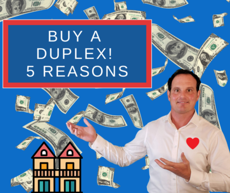 5 Reasons why buyers should buy a duplex for sale now