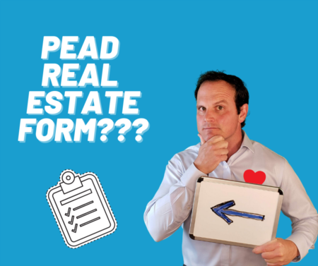 What is the PEAD real estate form used for?