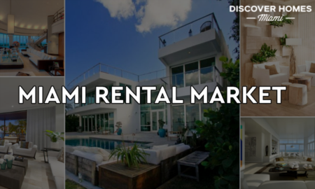 10 Reasons Why Miami Rental Market Is Booming
