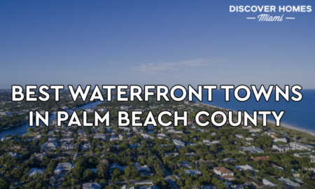 12 Best Waterfront Communities in Palm Beach County