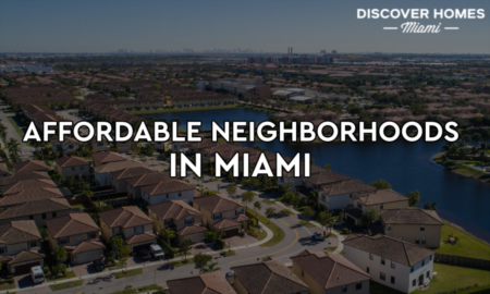 10 Most Affordable Neighborhoods In Miami
