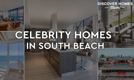 7 Popular Celebrity Homes In South Beach Miami