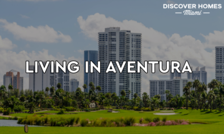 7 Reasons Why Families Love Living In Aventura