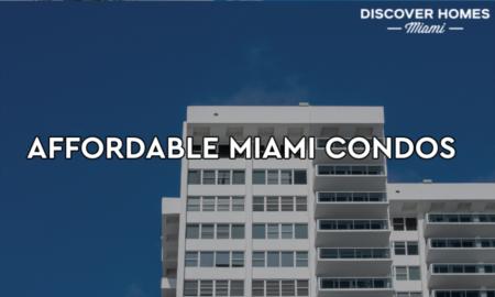 10 Most Affordable Condo Buildings In Miami