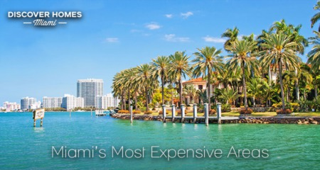 Miami's 15 Most Expensive Neighborhoods