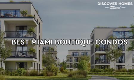 10 Best Boutique Condominiums in Miami