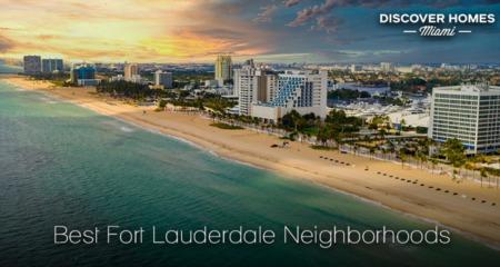 The 11 Best Fort Lauderdale Neighborhoods in 2021