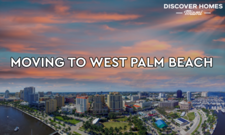 10 Reasons Why People Are Moving To West Palm Beach