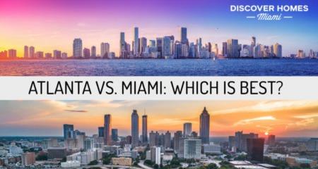 Miami vs. Atlanta: Which City is Best? (2020)