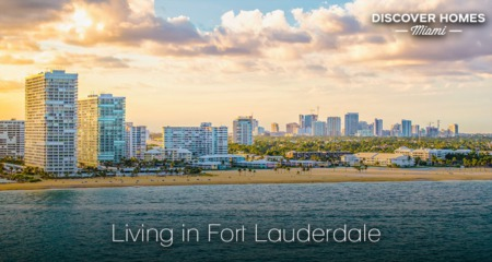 Living in Fort Lauderdale: 2021 Community Guide