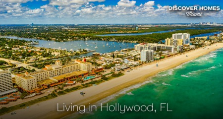 Living in Hollywood, FL: 2021 Community Guide