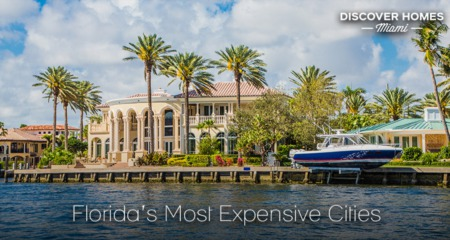 The 9 Most Expensive Places To Live In Florida in 2021