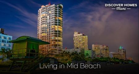 Living in Mid-Beach, Miami Beach, FL: Neighborhood Guide