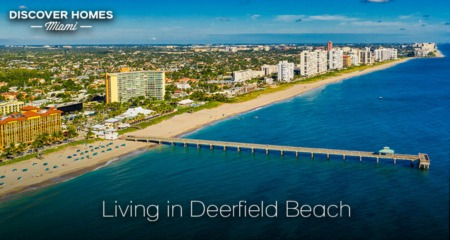 Living in Deerfield Beach, FL: 2021 Community Guide