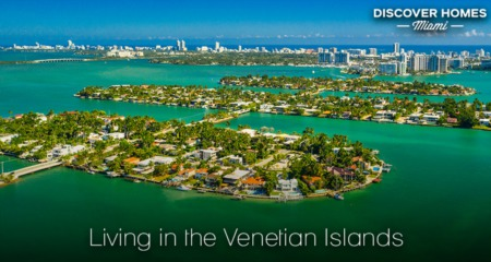 Living in Venetian Islands, Miami Beach, FL