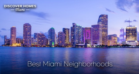 The 11 Best Neighborhoods in Miami: Where to Live in Miami