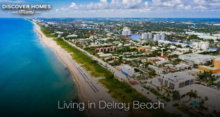 Living in Delray Beach, FL: The Village by the Sea
