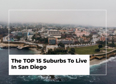 The TOP 15 Suburbs To Live In San Diego