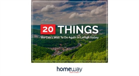 20 Things We Can't Wait To Do Again in Lehigh Valley