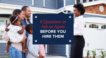 8 Questions to Ask An Agent Before You Hire Them