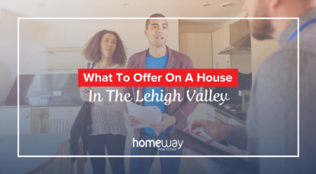 How To Know What To Offer On A House In The Lehigh Valley