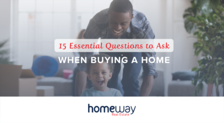 15 Essential Questions to Ask When Buying a Home