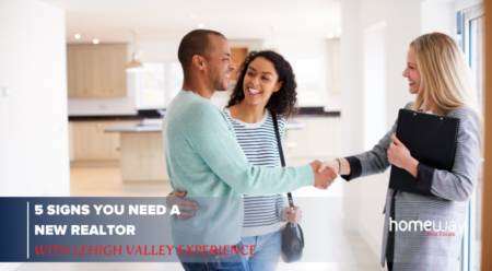 5 Signs You Need a New Realtor with Lehigh Valley Experience