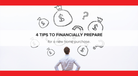 4 Tips to Financially Prepare for a New Home Purchase