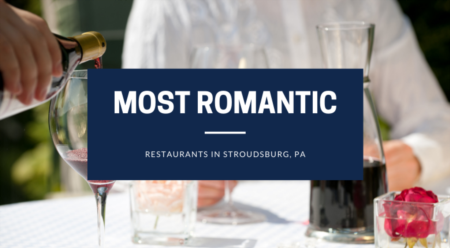 The Most Romantic Restaurants In Stroudsburg