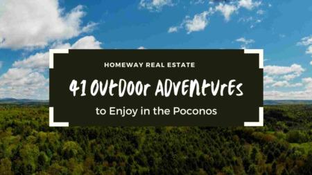 41 Outdoor Adventures to Enjoy in the Poconos