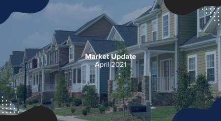 April Market Update 2021
