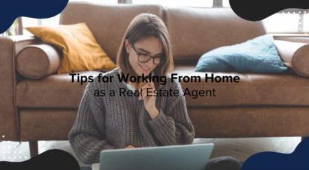 Tips for Working From Home as a Real Estate Agent
