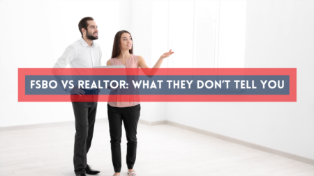 FSBO vs Realtor: What They Don't Tell You