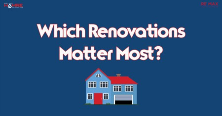 Which Renovations Matter Most?