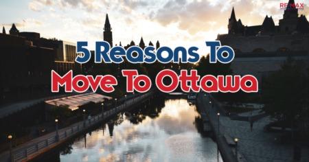 5 Reasons To Move To Ottawa