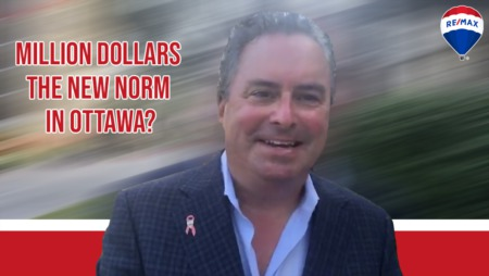 Is A Million Dollars The New Norm in Ottawa Real Estate?