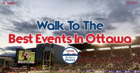 Walk To The Best Events In Ottawa