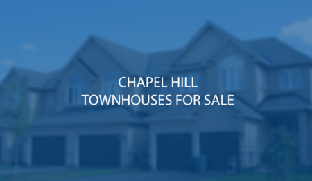 Chapel Hill Detached and Stacked Townhouses For Sale - Sept 6