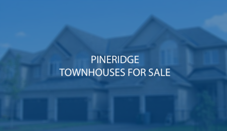 Pineridge Detached and Stacked Townhouses For Sale - Sept 6