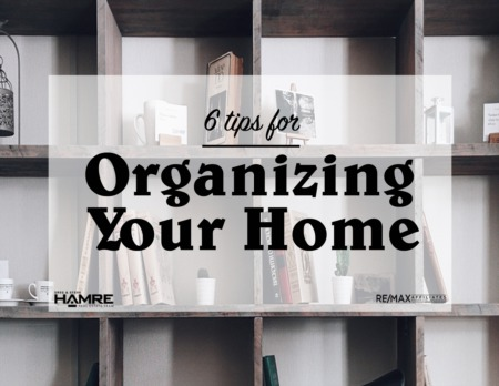 6 Tips for Organizing Your Home