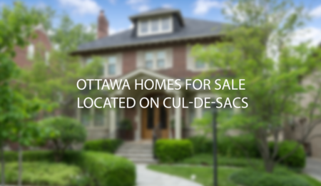 Ottawa Homes For Sale on Cul-de-sacs