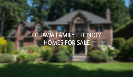 Ottawa Family Oriented Homes For Sale