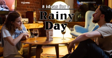 8 Ideas for a Rainy Day
