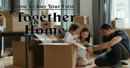 How to Buy Your First Together Home
